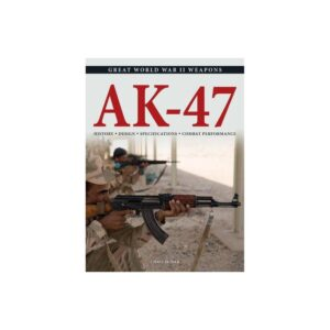 Ak-47 - (Great World War II Weapons) Annotated by Chris McNab (Paperback)