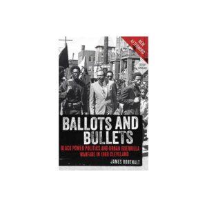 Ballots and Bullets - by James Robenalt (Paperback)