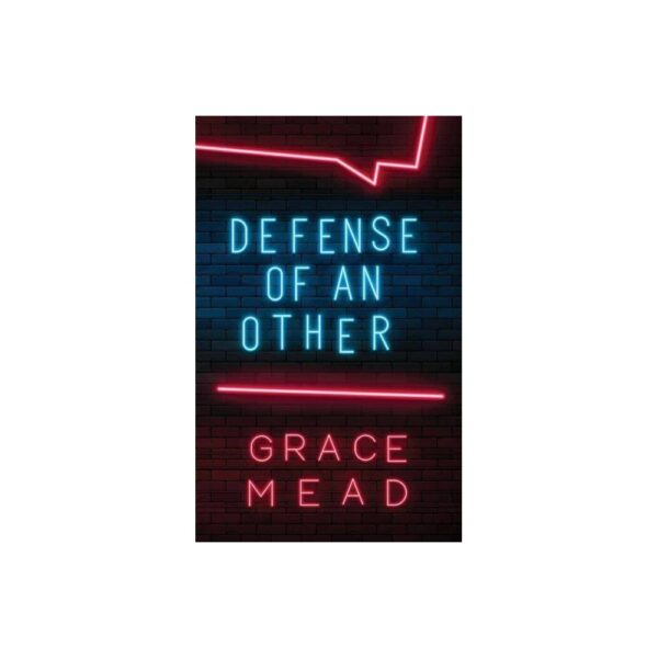 Defense of an Other - by Grace Mead (Paperback)