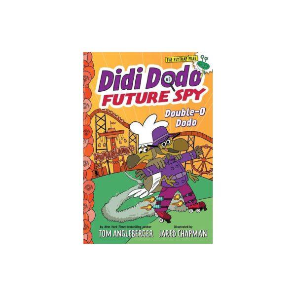 Didi Dodo, Future Spy: Double-O Dodo (Didi Dodo, Future Spy #3) - (The Flytrap Files) by Tom Angleberger (Paperback)