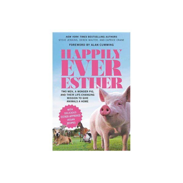 Happily Ever Esther - by Steve Jenkins & Derek Walter (Paperback)