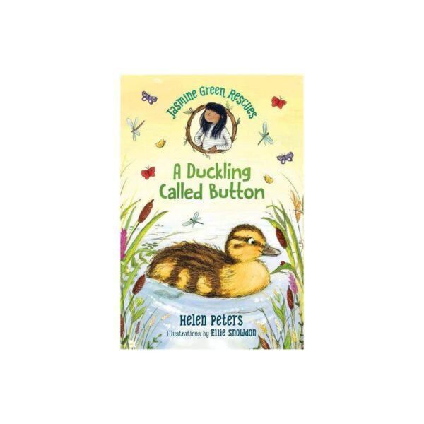 Jasmine Green Rescues: A Duckling Called Button - by Helen Peters (Hardcover)