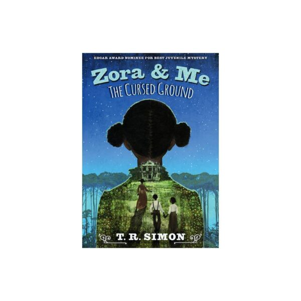 Zora and Me: The Cursed Ground - by T R Simon (Paperback)